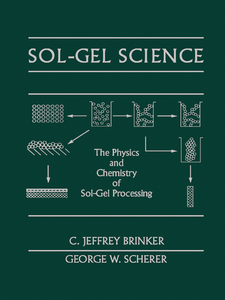 Ebook in inglese Sol-Gel Science Brinker, C. Jeffrey , Scherer, George W.