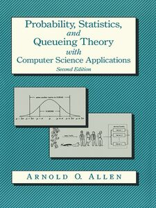 Foto Cover di Probability, Statistics, and Queueing Theory, Ebook inglese di Arnold O. Allen, edito da Elsevier Science