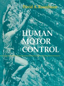Foto Cover di Human Motor Control, Ebook inglese di David A. Rosenbaum, edito da Elsevier Science