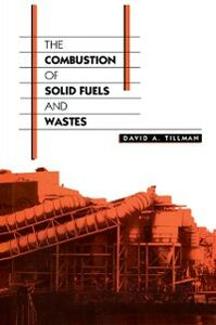 Ebook in inglese Combustion of Solid Fuels and Wastes Tillman, David