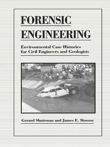 Ebook in inglese Forensic Engineering Shuirman, Gerard , Slosson, James E.