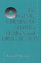 Organic Chemistry of Drug Design and Drug Action