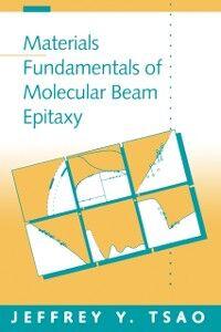 Ebook in inglese Materials Fundamentals of Molecular Beam Epitaxy Tsao, Jeffrey Y.