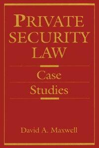 Foto Cover di Private Security Law, Ebook inglese di David Maxwell, edito da Elsevier Science