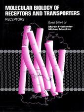 Molecular Biology of Receptors and Transporters