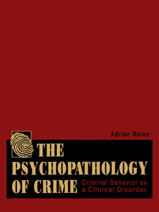 Ebook in inglese The Psychopathology of Crime Raine, Adrian