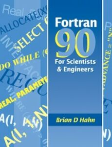 Ebook in inglese FORTRAN 90 for Scientists and Engineers Hahn, Brian