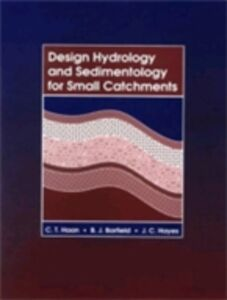 Foto Cover di Design Hydrology and Sedimentology for Small Catchments, Ebook inglese di AA.VV edito da Elsevier Science