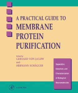 Ebook in inglese A Practical Guide to Membrane Protein Purification -, -