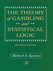 The Theory of Gambling and Statistical Logic, Revised Edition