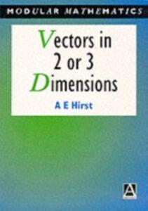 Foto Cover di Vectors in Two or Three Dimensions, Ebook inglese di Ann Hirst, edito da Elsevier Science