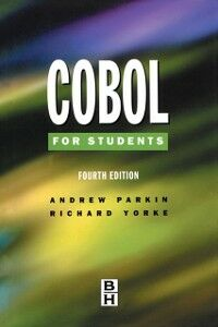 Ebook in inglese Cobol for Students Parkin, Andrew , Yorke, Richard