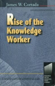 Foto Cover di Rise of the Knowledge Worker, Ebook inglese di James Cortada, edito da Elsevier Science