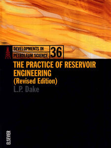 Foto Cover di The Practice of Reservoir Engineering (Revised Edition), Ebook inglese di L.P. Dake, edito da Elsevier Science