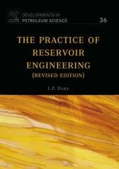 Practice of Reservoir Engineering (Revised Edition)