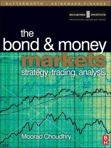 Foto Cover di Bond and Money Markets, Ebook inglese di Moorad Choudhry, edito da Elsevier Science
