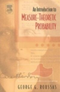 Ebook in inglese Introduction to Measure-theoretic Probability Roussas, George G.