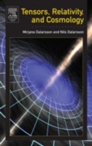 Ebook in inglese Tensors, Relativity, and Cosmology Dalarsson, Mirjana , Dalarsson, Nils