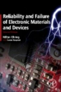 Foto Cover di Reliability and Failure of Electronic Materials and Devices, Ebook inglese di Lucian Kasprzak,Milton Ohring, edito da Elsevier Science