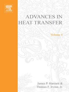 Ebook in inglese ADVANCES IN HEAT TRANSFER VOLUME 4 -, -