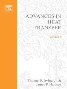 Foto Cover di ADVANCES IN HEAT TRANSFER VOLUME 5, Ebook inglese di  edito da Elsevier Science