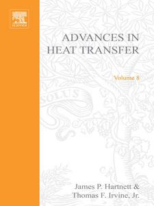 Ebook in inglese ADVANCES IN HEAT TRANSFER VOLUME 8 -, -