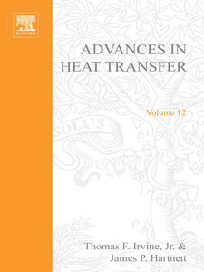 Foto Cover di ADVANCES IN HEAT TRANSFER VOLUME 12, Ebook inglese di  edito da Elsevier Science