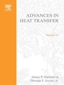 Ebook in inglese ADVANCES IN HEAT TRANSFER VOLUME 13 -, -