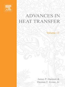Ebook in inglese ADVANCES IN HEAT TRANSFER VOLUME 15 -, -