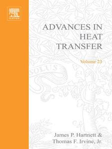 Ebook in inglese ADVANCES IN HEAT TRANSFER VOLUME 23 -, -