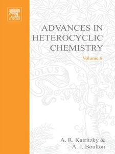 Ebook in inglese ADVANCES IN HETEROCYCLIC CHEMISTRY V 6 -, -