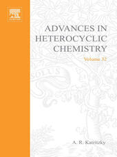 ADVANCES IN HETEROCYCLIC CHEMISTRY V32