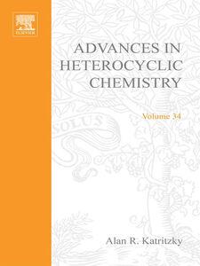 Foto Cover di ADVANCES IN HETEROCYCLIC CHEMISTRY V34, Ebook inglese di  edito da Elsevier Science
