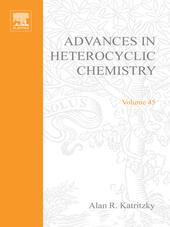 ADVANCES IN HETEROCYCLIC CHEMISTRY V45