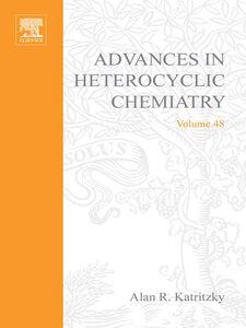 Ebook in inglese ADVANCES IN HETEROCYCLIC CHEMISTRY V48 -, -