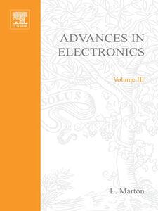 Foto Cover di ADVANCES ELECTRONC &ELECTRON PHYSICS V3, Ebook inglese di  edito da Elsevier Science