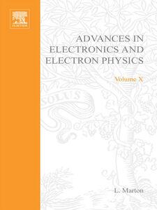 Ebook in inglese ADVANCES ELECTRONIC &ELECTRON PHYSICS V10