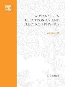 Foto Cover di ADV ELECTRONICS ELECTRON PHYSICS V21, Ebook inglese di  edito da Elsevier Science