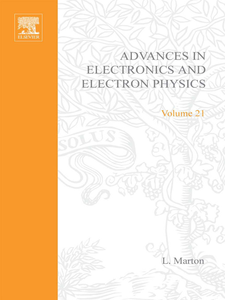 Ebook in inglese ADV ELECTRONICS ELECTRON PHYSICS V21 -, -