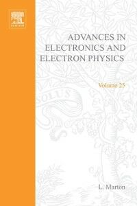 Ebook in inglese ADVANCES ELECTRONC &ELECTRON PHYSICS V25 -, -
