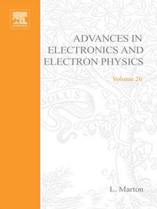 Ebook in inglese ADVANCES ELECTRONC &ELECTRON PHYSICS V26 -, -