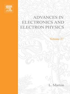 Ebook in inglese ADVANCES ELECTRONC &ELECTRON PHYSICS V27 -, -