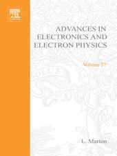 ADVANCES ELECTRONC &ELECTRON PHYSICS V27