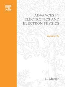 Ebook in inglese ADVANCES ELECTRONC &ELECTRON PHYSICS V29
