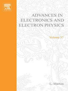 Ebook in inglese ADVANCES ELECTRONC &ELECTRON PHYSICS V37