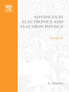 Ebook in inglese ADVANCES ELECTRONC &ELECTRON PHYSICS V38 -, -