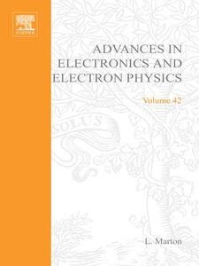 Ebook in inglese ADVANCES ELECTRONC &ELECTRON PHYSICS V42