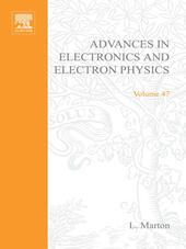 ADVANCES ELECTRONC &ELECTRON PHYSICS V47