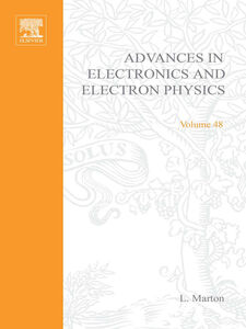 Ebook in inglese ADV ELECTRONICS ELECTRON PHYSICS V48 -, -