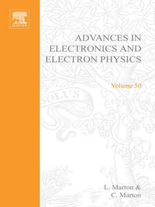 Ebook in inglese ADV ELECTRONICS ELECTRON PHYSICS V50 -, -